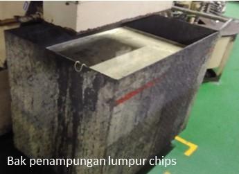 bak penampungan lumpur chip recycling coolant